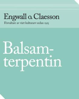 Engwall o. Claesson - Balsamterpentin